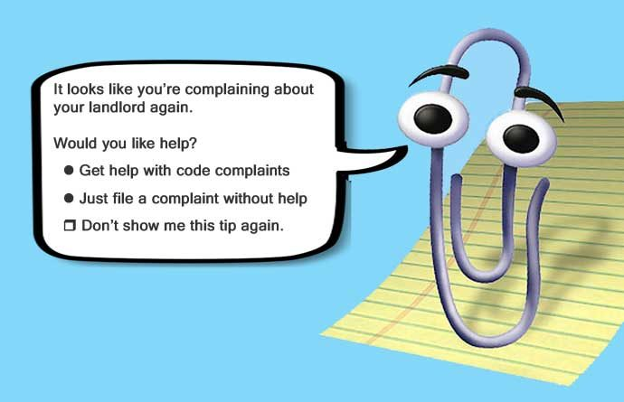 Clippy: It looks like you're complaining about your landlord again. Would you like help?